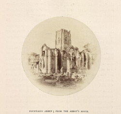 Fountains Abbey; from the Abbot's House